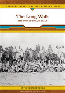 0791093441 The Long Walk: The Forced Navajo Exile by Jennifer Denetdale